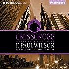 Crisscross: A Repairman Jack Novel, Book 8 Hörbuch von F. Paul Wilson Gesprochen von: Christopher Price