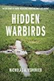 Hidden Warbirds: The Epic Stories of Finding, Recovering, and Rebuilding WWIIs Lost Aircraft