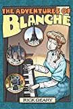 The Adventures Of Blanche (1595822585) by Geary, Rick