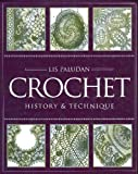 Crochet: History and Technique Lis Paludan