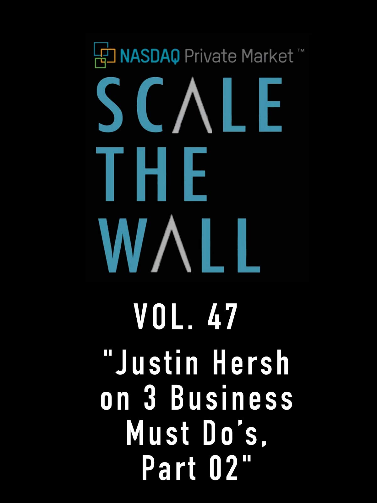 Scale the Wall Vol. 47