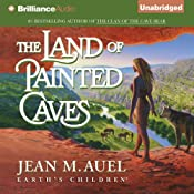 The Land of Painted Caves: Earth's Children, Book 6 | [Jean M. Auel]