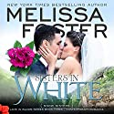 Sisters in White: Snow Sisters Audiobook by Melissa Foster Narrated by B.J. Harrison