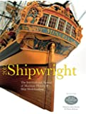 Shipwright, 2012: The International Annual for Maritime History and Ship Modelmaking (Shipwright: The International Annual of Maritime History & Ship Modelmaking)