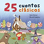 25 cuentos clásicos [25 Classic Tales] | Marc Donat,Ricard Zaplana