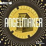 Angelmaker | Nick Harkaway