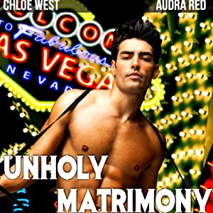 Unholy Matrimony | [Audra Red, Chloe West]