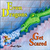 children books: even dragons get scared (children books and stories for kids)