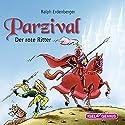 Parzival: Der rote Ritter Hörbuch von Ralph Erdenberger Gesprochen von: Peter Kaempfe
