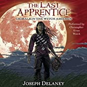 Grimalkin the Witch Assassin: The Last Apprentice, Book 9 | Joseph Delaney, Patrick Arrasmith