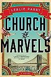 Church Of Marvels: A Novel