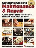 Guitarists Guide to Maintenance & Repair