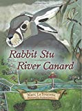 Rabbit Stu | River Canard