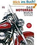 Das Motorrad-Buch: Die gro�e Chronik...