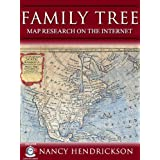 Family Tree Map Research on the Internet (One-Hour Genealogist) ~ Nancy Hendrickson