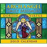 Archangel Daily Messages 2015 Calendar (Calendars 2015)