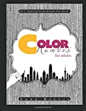 Color By Number For Adults: Amazing Cities Around The World: Volume 1