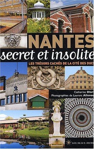 Nantes secret et insolite
