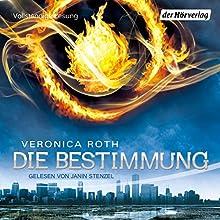 Die Bestimmung (Die Bestimmung 1) Hörbuch von Veronica Roth Gesprochen von: Janin Stenzel