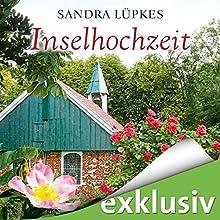 Inselhochzeit (Das Inselhotel 2) Hörbuch von Sandra Lüpkes Gesprochen von: Ann Vielhaben
