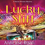 Lucky Stiff: A Mattie Winston Mystery | [Annelise Ryan]