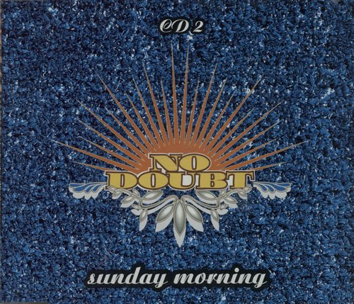 No Doubt - Sunday Morning - Zortam Music