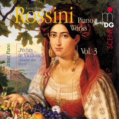 Gioacchino Rossini Piano Works, Vol. 3