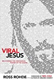 img - for Viral Jesus: Recovering the Contagious Power of the Gospel book / textbook / text book