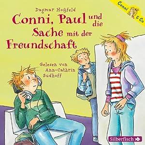 Conni, Paul und die Sache mit der Freundschaft (Conni & Co 8) Hörbuch