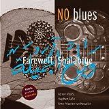 echange, troc No Blues - Farewell Shalabiye