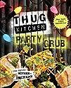 Thug Kitchen Party Grub: For Social M…