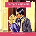 A Challenge of Hearts (       UNABRIDGED) by Barbara Cartland Narrated by Barbara Cartland