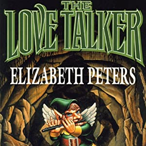 The Love Talker | [Elizabeth Peters]