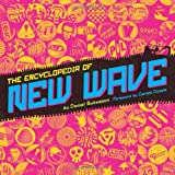 The Encyclopedia of New Waveby Daniel Bukszpan
