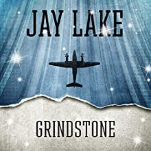 Grindstone (       UNABRIDGED) by Jay Lake Narrated by Victor Bevine
