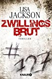 Zwillingsbrut: Thriller (Detectives Alvarez und Pescoli)