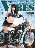 VIBES ( バイブス ) 2010年 03月号 [雑誌]