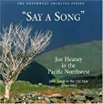 Say a Song: Joe Heaney in the Pacific...