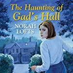 The Haunting of Gad's Hall | Norah Lofts