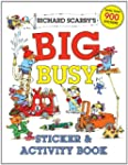 Richard Scarry's Big Busy Sticker & A...