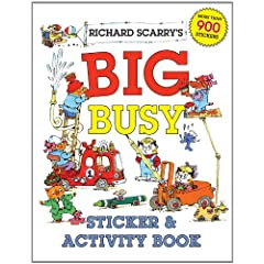 Richard Scarrys Big Busy Sticker & Activity Book            Paperback                                                                                                                                                                                                                                                                                                                                                            by                                                                                                                                                                                                                                                                                                                                                                                                                                                                                                                          Richard Scarry                                                                  (Author)