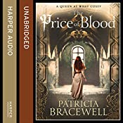 The Price of Blood: The Emma of Normandy Series, Book 2 | Patricia Bracewell