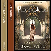 The Price of Blood: The Emma of Normandy Series, Book 2 (       UNABRIDGED) by Patricia Bracewell Narrated by Maggie Mash