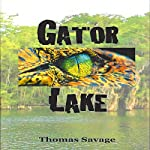 Gator Lake | Thomas Savage