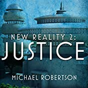 New Reality 2: Justice | Michael Robertson