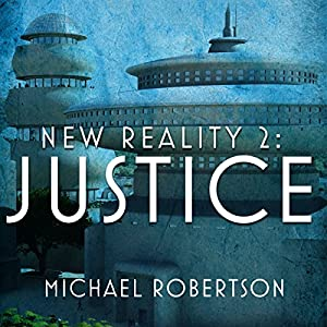 New Reality 2: Justice Audiobook