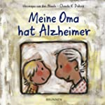 Meine Oma hat Alzheimer