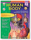 Human Body, Grades 4 - 6: Fun Activities, Experiments, Investigations, and Observations! (Skills for Success)