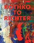 Rothko to Richter: Mark-Making in Abs...