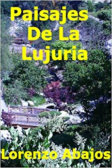 Paisajes De La Lujuria (Spanish Edition)